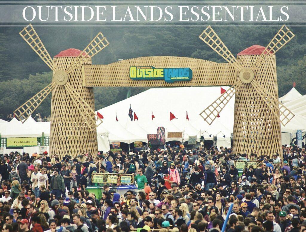 Outside Lands Essentials